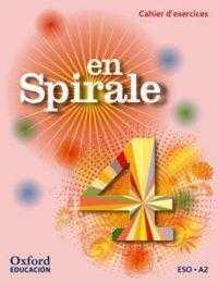 EN SPIRALE 4 (CAHIER EXERCICES)