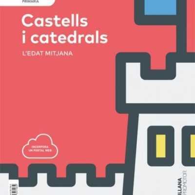 NIVELL III CASTELLS I CATEDRALS. L'EDAT MITJANA